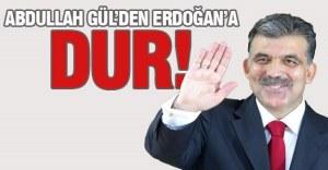 abdullah-gul à Erdogan Stop